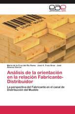 Análisis de la orientación en la relación Fabricante-Distribuidor