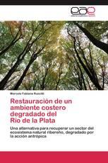 Restauración de un ambiente costero degradado del   Río de la Plata