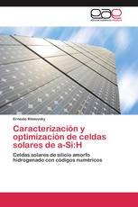 Caracterización y optimización de celdas solares de a-Si:H