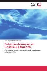 Extremos térmicos en Castilla-La Mancha