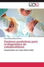 Factores predictivos para el diagnóstico de coledocolitiasis