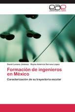 Formación de ingenieros en México