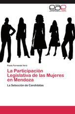 La Participación Legislativa de las Mujeres en Mendoza