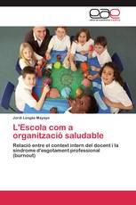L'Escola com a organització saludable