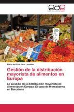 Gestión de la distribución mayorista de alimentos en Europa