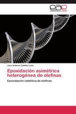 Epoxidación asimétrica heterogénea de olefinas