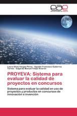 PROYEVA: Sistema para evaluar la calidad de proyectos en concursos