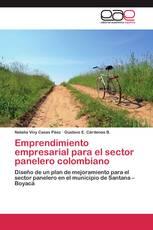 Emprendimiento empresarial para el sector panelero colombiano