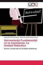 Herramienta Fundamental en la enseñanza: La Unidad Didáctica