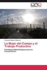 La Mujer del Campo y el Trabajo Productivo