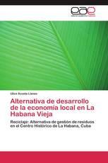 Alternativa de desarrollo de la economía local en La Habana Vieja