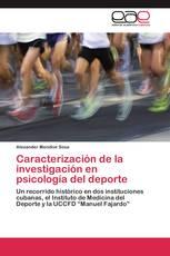 Caracterización de la investigación en psicología del deporte