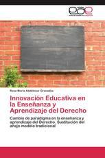 Innovación Educativa en la Enseñanza y Aprendizaje del Derecho