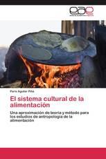 El sistema cultural de la alimentación