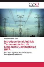 Introducción al Análisis Termomecánico de Elementos Combustibles BWR