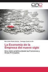 La Economía de la Empresa del nuevo siglo