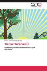 Tierra Floreciente
