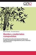 Bambú y materiales compuestos