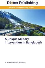A Unique Military Intervention in Bangladesh
