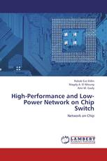 High-Performance and Low-Power Network on Chip Switch