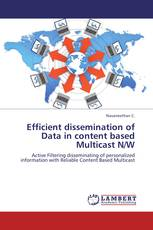 Efficient dissemination of Data in content based Multicast N/W