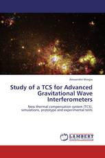 Study of a TCS for Advanced Gravitational Wave Interferometers