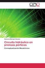 Circuito hidráulico en prensas pórticos