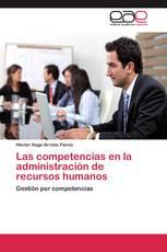 Las competencias en la administración de recursos humanos