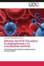 Efectos del P15-Tat sobre la angiogénesis y el crecimiento tumoral