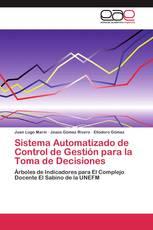 Sistema Automatizado de Control de Gestión para la Toma de Decisiones