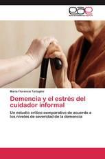 Demencia y el estrés del cuidador informal
