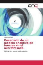 Desarrollo de un modelo analítico de fuerzas en el microfresado