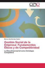 Gestión Social de la Empresa: Fundamentos Éticos y de Competitividad