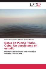 Bahía de Puerto Padre, Cuba. Un ecosistema en estudio