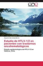 Estudio de HTLV-1/2 en pacientes con trastornos oncohematológicos