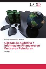 Calidad de Auditoría e Información Financiera en Empresas Petroleras