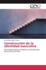 Construcción de la identidad masculina