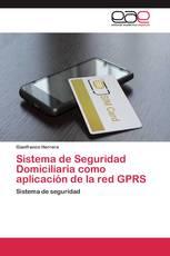 Sistema de Seguridad Domiciliaria como aplicación de la red GPRS
