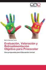 Evaluación, Valoración y Retroalimentación Objetiva para Preescolar