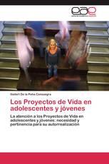 Los Proyectos de Vida en adolescentes y jóvenes