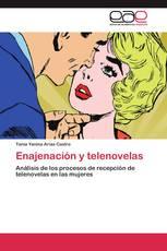 Enajenación y telenovelas