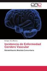 Incidencia de Enfermedad Cerebro Vascular