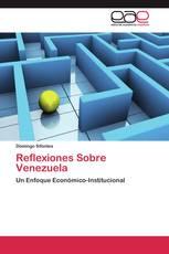 Reflexiones Sobre Venezuela