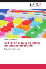 El TPR en el aula de inglés de educación infantil
