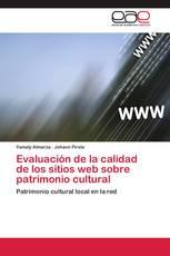Evaluación de la calidad de los sitios web sobre patrimonio cultural