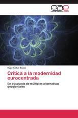 Crítica a la modernidad eurocentrada