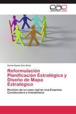 Reformulación Planificación Estratégica y Diseño de Mapa Estratégico