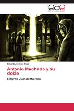 Antonio Machado y su doble