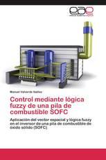 Control mediante lógica fuzzy de una pila de combustible SOFC