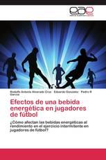 Efectos de una bebida energética en jugadores de fútbol